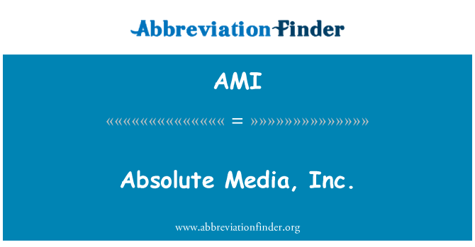 AMI: Absolute Media, Inc.