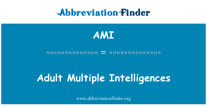 AMI: Adult Multiple Intelligences