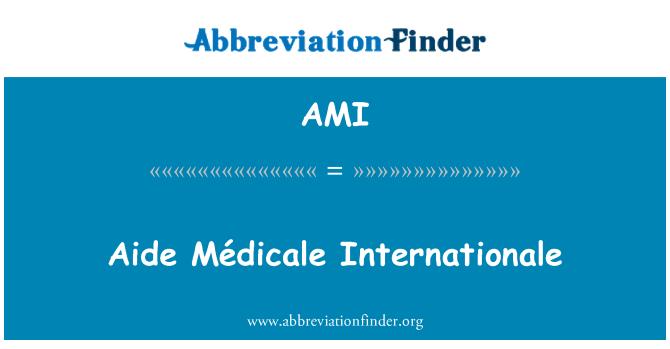AMI: Aide Médicale Internationale