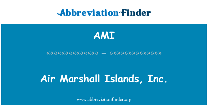 AMI: Air Marshall Islands, Inc.