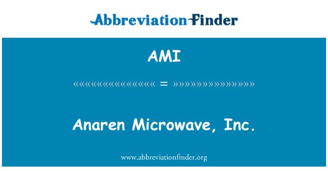 AMI: Anaren Microwave, Inc.