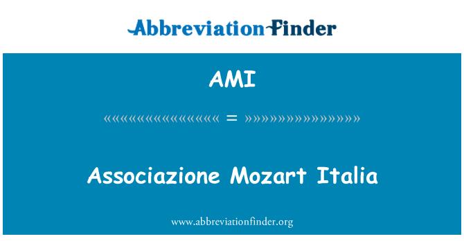AMI: Associazione Mozart Italia