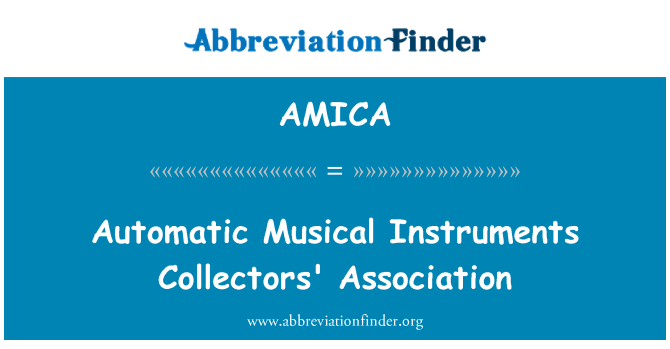 AMICA: Automatic Musical Instruments Collectors' Association