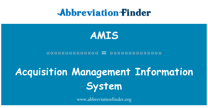 AMIS: Acquisition Management Information System