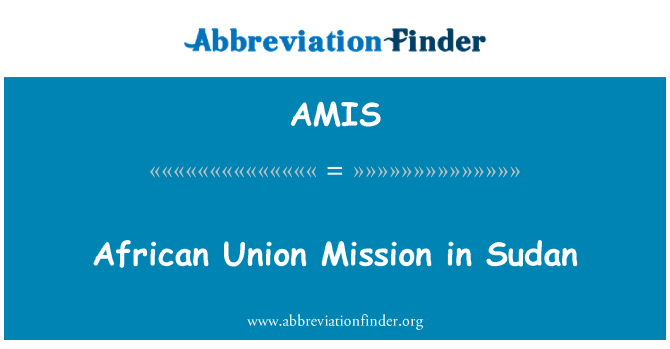 AMIS: African Union Mission in Sudan