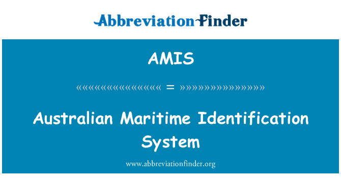 AMIS: Australian Maritime Identification System