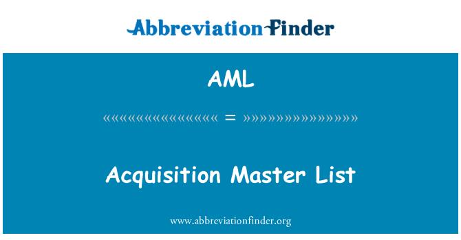 AML: Acquisition Master List