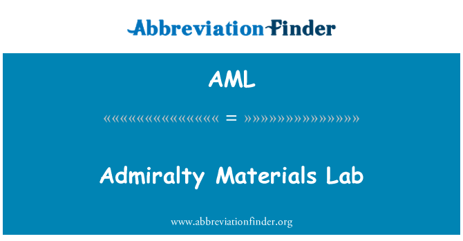 AML: Admiralty Materials Lab