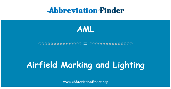 AML: Airfield Marking and Lighting