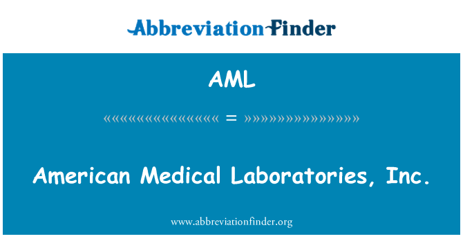 AML: American Medical Laboratories, Inc.