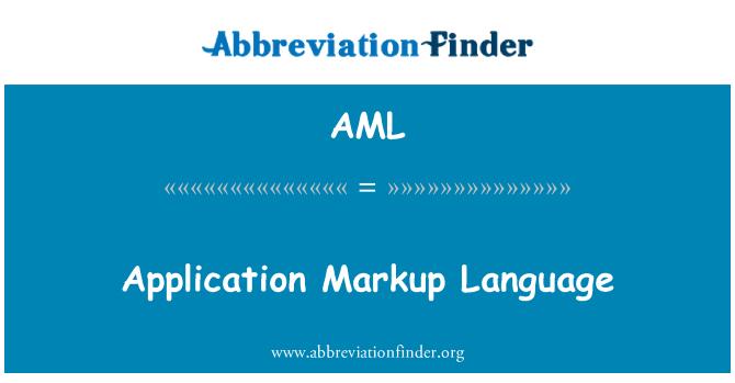 AML: Application Markup Language