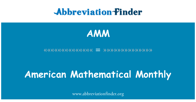 AMM: American Mathematical Monthly