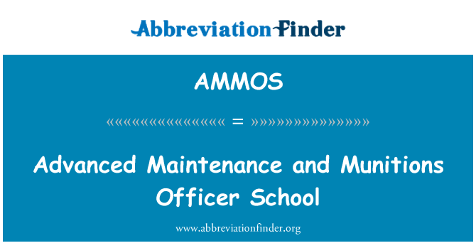 AMMOS: Advanced Maintenance and Munitions Officer School