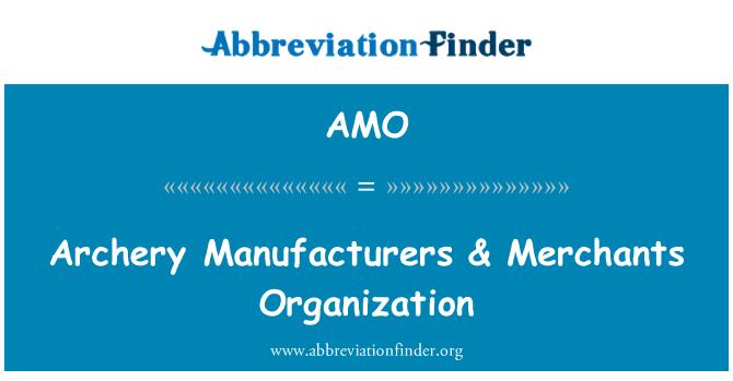 AMO: Archery Manufacturers & Merchants Organization