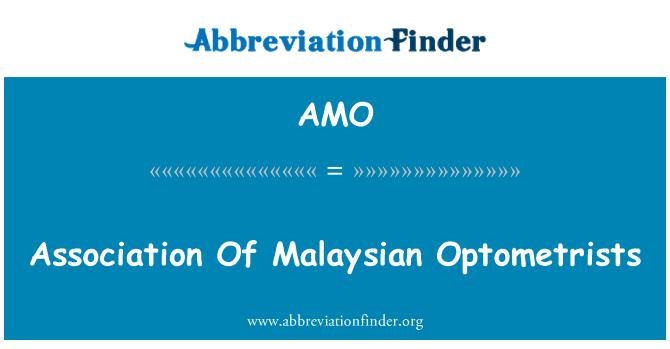 AMO: Association Of Malaysian Optometrists