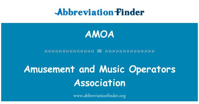 AMOA: Amusement and Music Operators Association