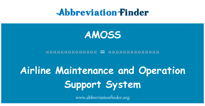 AMOSS: Lennufirma hooldus ja operatsiooni tugisüsteemi