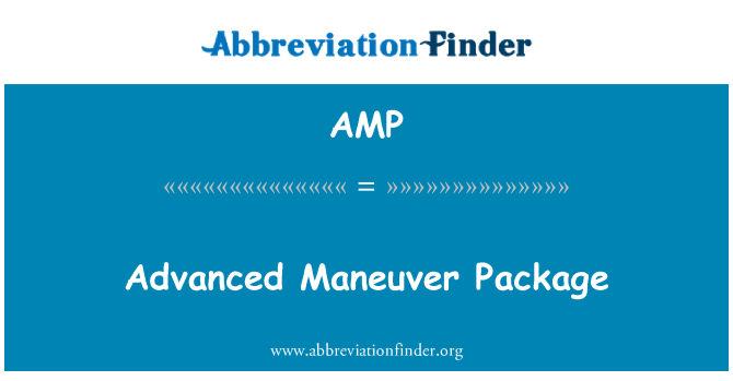 AMP: Advanced Maneuver Package