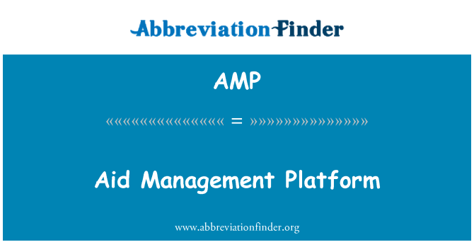AMP: Aid Management Platform