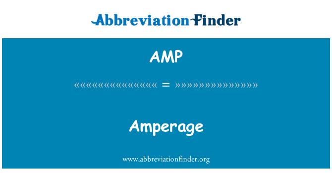AMP: Amperage