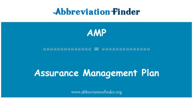 AMP: Assurance Management Plan