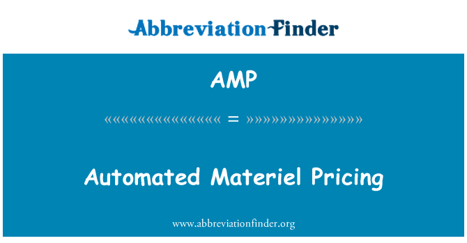 AMP: Automated Materiel Pricing