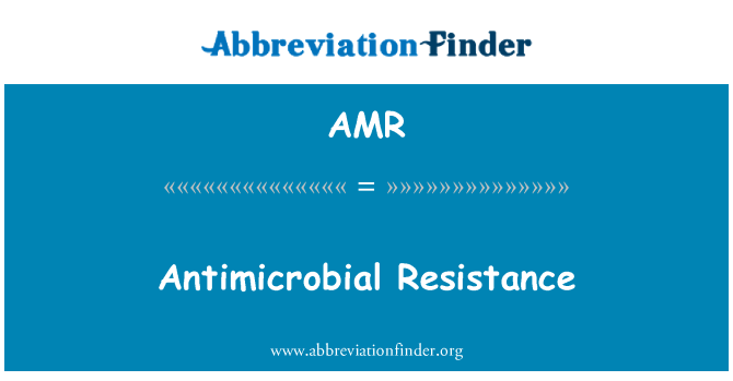 AMR: Antimicrobial Resistance