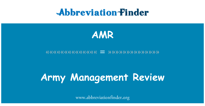 AMR: Army Management Review