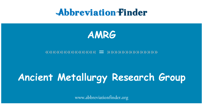 AMRG: Ancient Metallurgy Research Group