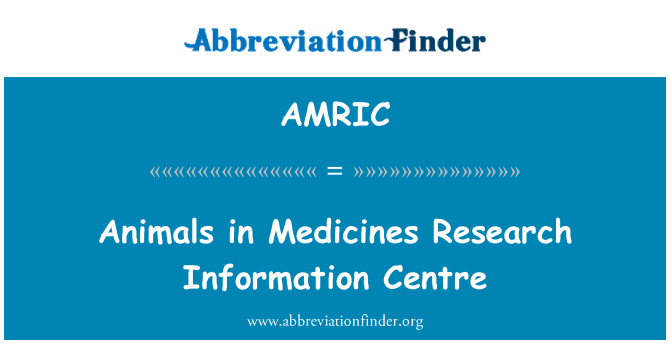 AMRIC: Animals in Medicines Research Information Centre
