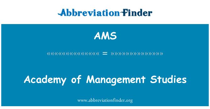 AMS: Academy of Management Studies