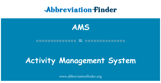 AMS: Activity Management System