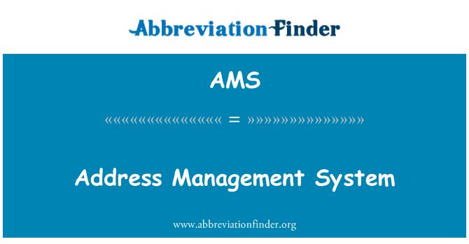 AMS: Address Management System