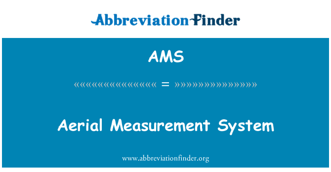 AMS: Aerial Measurement System