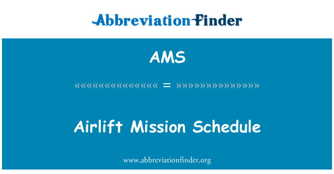AMS: Airlift Mission Schedule