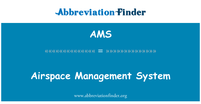 AMS: Airspace Management System