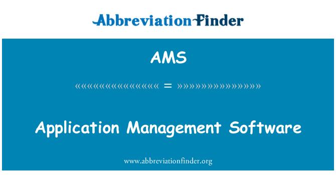 AMS: Application Management Software