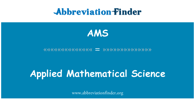AMS: Applied Mathematical Science