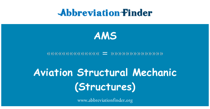 AMS: Aviation Structural Mechanic (Structures)