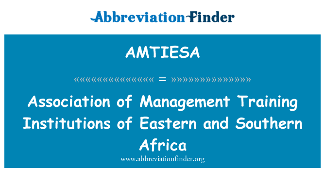 AMTIESA: Asociación de instituciones de formación de gestión de este y África meridional