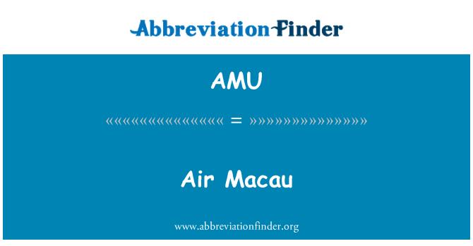 AMU: Air Macau