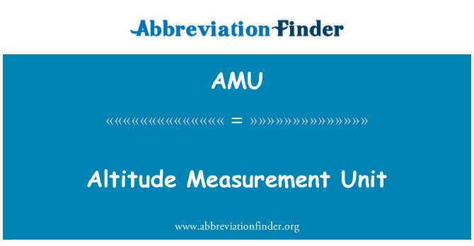 AMU: Altitude Measurement Unit