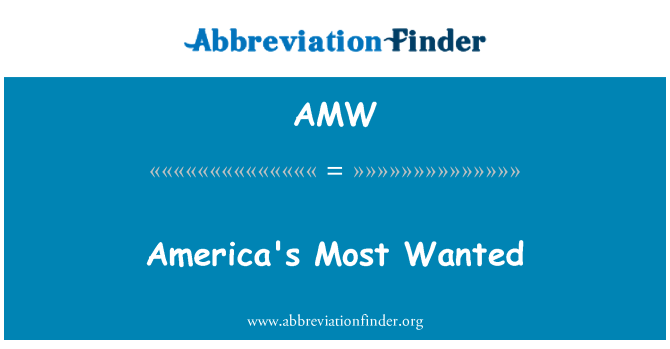 AMW: America's Most Wanted