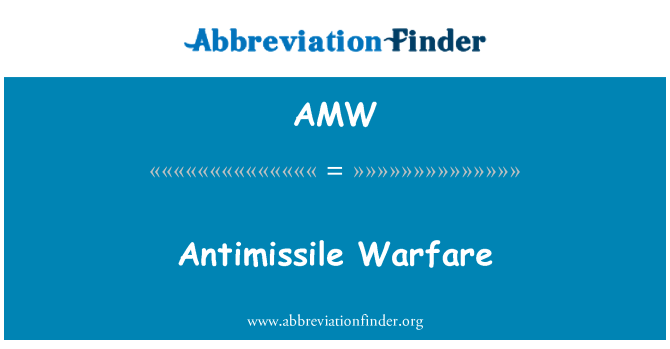 AMW: Antimissile Warfare