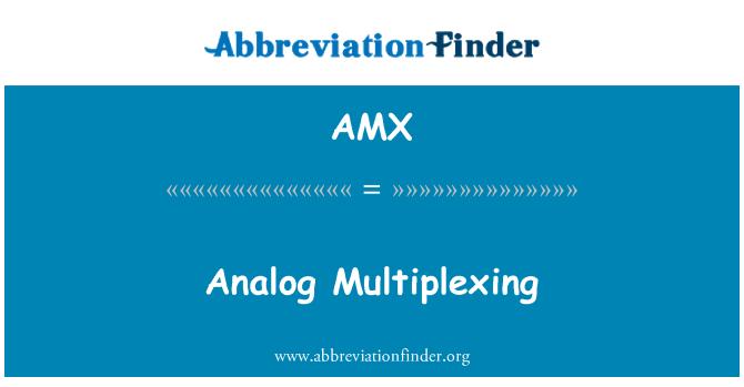 AMX: Analog Multiplexing
