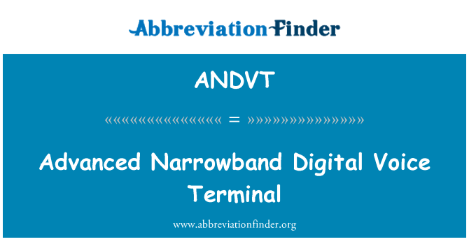 ANDVT: Advanced Narrowband Digital Voice Terminal
