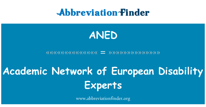 ANED: یورپی معذوری کے ماہرین کی تعلیمی نیٹ ورک