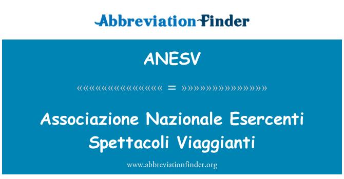ANESV: Associazione Nazionale Esercenti Spettacoli Viaggianti