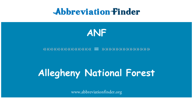 ANF: Allegheny National Forest