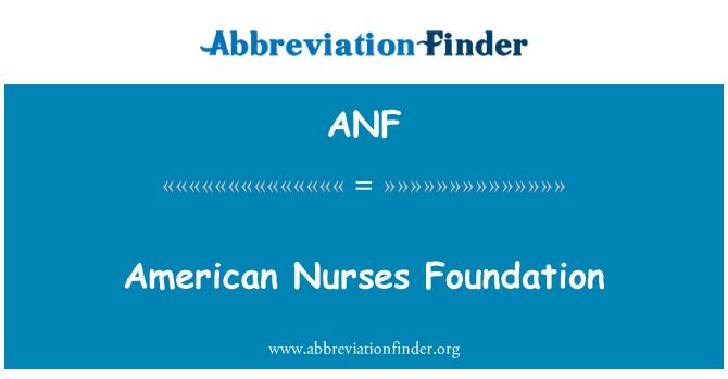 ANF: American Nurses Foundation
